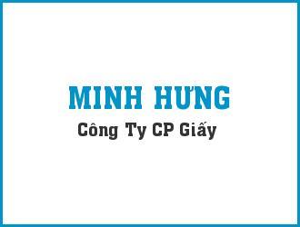 CÔNG TY CỔ PHẦN GIẤY MINH HƯNG